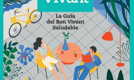 Green Vivant, la Guía del Bon Vivant Saludable