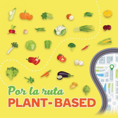 Por la ruta plant-based