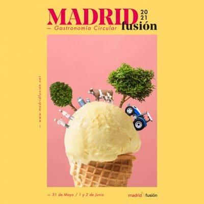 Madrid Fusión 2021 | 3 días, 90 actividades, 100 ponentes y una audiencia mundial