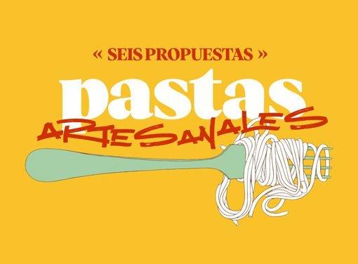6 propuestas de Pastas artesanales