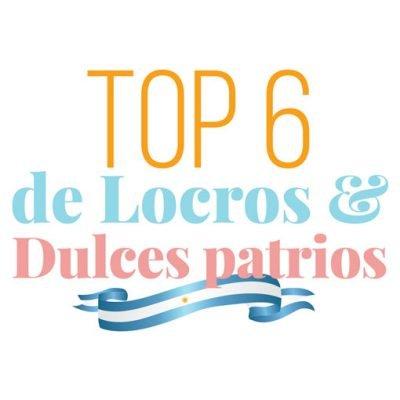 Top 6 locros y dulces patrios